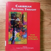 Caribbean Cultural Thought edited Yanique Hume and Aaron Kamugisha