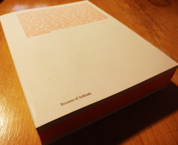 The Akademie Schloss Solitude Yearbook 12 – Because of Solitude