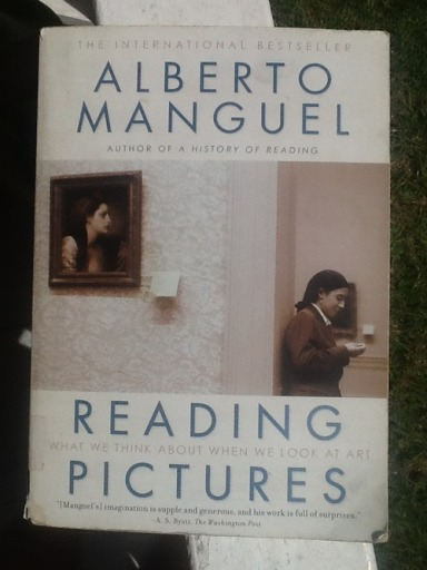 Reading Pictures: What We Think About When We Look at Art by Alberto Manguel