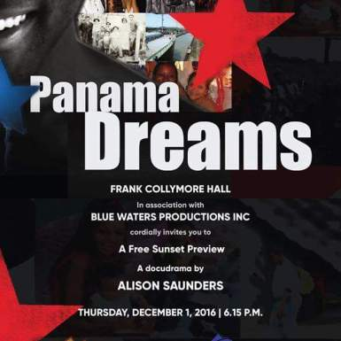 Panama Dreams, a docudrama by Alison Saunders