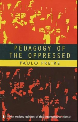 Paulo Freire's 'Pedagogy of the Oppressed'