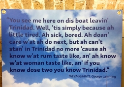 Ah know rum an woman - Panel in the Enigma of Arrival -The Politics and Poetics of Caribbean Migration to Britain Exhibit